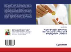 Capa do livro de Pigmy Deposit Schemes: Role in Micro-savings and Employment Creation