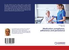 Capa do livro de Medication compliance, adherence and persistence