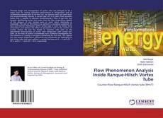 Borítókép a  Flow Phenomenon Analysis Inside Ranque-Hilsch Vortex Tube - hoz