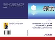 Portada del libro de Performance evaluation of signalized intersection