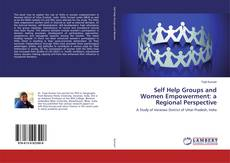 Couverture de Self Help Groups and Women Empowerment: a Regional Perspective