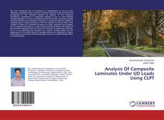 Capa do livro de Analysis Of Composite Laminates Under UD Loads Using CLPT