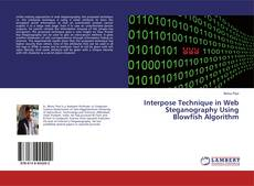 Buchcover von Interpose Technique in Web Steganography Using Blowfish Algorithm