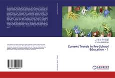 Couverture de Current Trends in Pre-School Education - 1