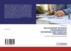 Bookcover of RELATIONSHIP BETWEEN ENVIRONMENTAL REPORTING AND FINANCIAL PERFORMANCE