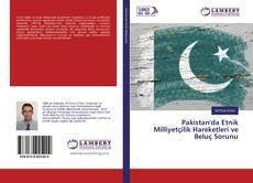 Pakistan'da Etnik Milliyetçilik Hareketleri ve Beluç Sorunu kitap kapağı