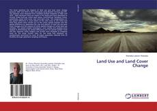 Bookcover of Land Use and Land Cover Change