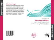 Bookcover of John Albert Bright