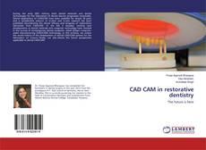 Couverture de CAD CAM in restorative dentistry