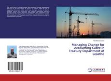 Обложка Managing Change for Accounting Cadre in Treasury Department of Lesotho