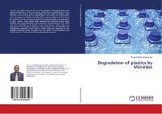 Buchcover von Degradation of plastics by Microbes