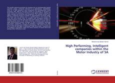 Bookcover of High Performing, Intelligent companies within the Motor Industry of SA