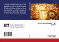 Capa do livro de Enigmatic discovery of Brazil