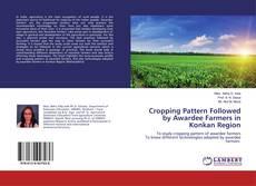Bookcover of Cropping Pattern Followed by Awardee Farmers in Konkan Region