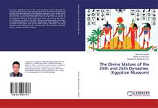 Capa do livro de The Divine Statues of the 25th and 26th Dynasties. (Egyptian Museum)