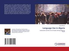 Bookcover of Language Use in Algeria
