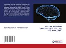 Bookcover of Muscles movement intention detection from EEG using MRCP
