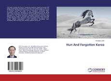 Bookcover of Hun And Forgotten Korea