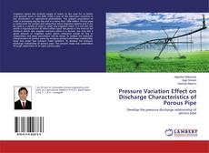 Обложка Pressure Variation Effect on Discharge Characteristics of Porous Pipe