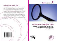 Buchcover von Grand Prix du Maroc 2003