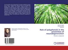Bookcover of Role of polyphenols in the prevention of neurodegeneration