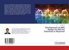 Couverture de Development of MPC Design for NCS for Industries in Myanmar