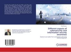 Обложка Different aspects of cybersecurity and information security awareness