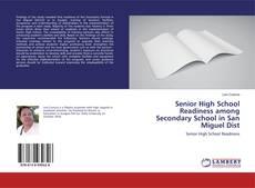 Buchcover von Senior High School Readiness among Secondary School in San Miguel Dist