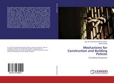 Buchcover von Mechanisms for Construction and Building Policies