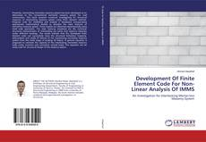 Bookcover of Development Of Finite Element Code For Non-Linear Analysis Of IMMS