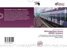 Couverture de Metropolitan Grove (MARC Station)
