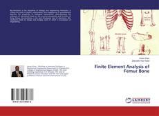Bookcover of Finite Element Analysis of Femur Bone
