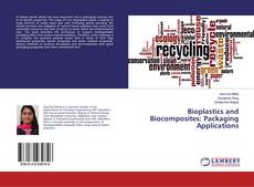 Bookcover of Bioplastics and Biocomposites: Packaging Applications