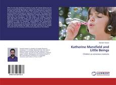 Bookcover of Katherine Mansfield and Little Beings