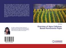Bookcover of Overview of Agro Cellulose-Based Permanence Paper