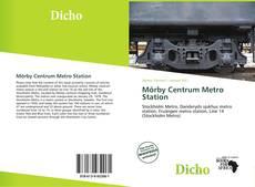 Bookcover of Mörby Centrum Metro Station