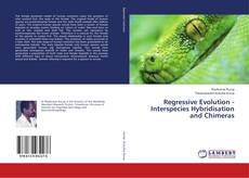 Capa do livro de Regressive Evolution - Interspecies Hybridisation and Chimeras