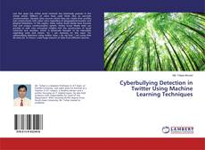 Capa do livro de Cyberbullying Detection in Twitter Using Machine Learning Techniques