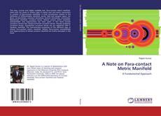 Copertina di A Note on Para-contact Metric Manifold