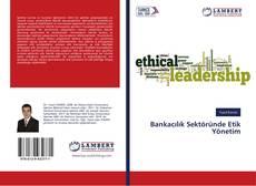 Capa do livro de Bankacılık Sektöründe Etik Yönetim