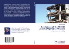 Bookcover of Revelations of the 1980 El Asnam (Algeria) Earthquake