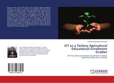 Couverture de ICT as a Tertiary Agricultural Educational Enrollment Enabler