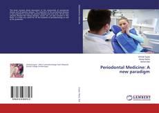 Bookcover of Periodontal Medicine: A new paradigm