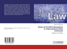 Couverture de Rules of Conflict Resolution in International Sales Contracts
