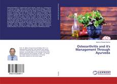 Bookcover of Osteoarthritis and it's Management Through Ayurveda