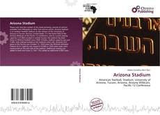Bookcover of Arizona Stadium