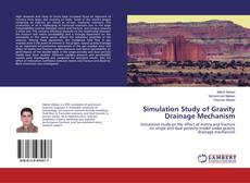 Bookcover of Simulation Study of Gravity Drainage Mechanism