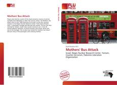 Bookcover of Mothers' Bus Attack