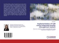 Bookcover of Implementation of CSR using integrated quality management system
