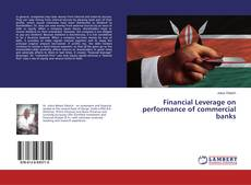 Portada del libro de Financial Leverage on performance of commercial banks